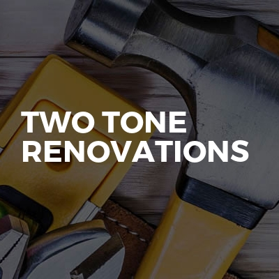 Two Tone Renovations