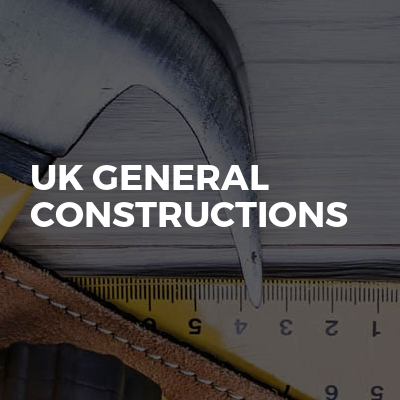 UK GENERAL CONSTRUCTIONS
