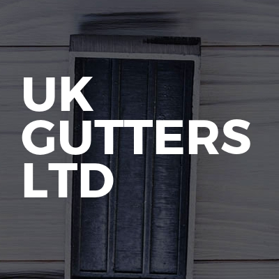UK Gutters Ltd