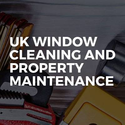 UK WINDOW CLEANING AND PROPERTY MAINTENANCE