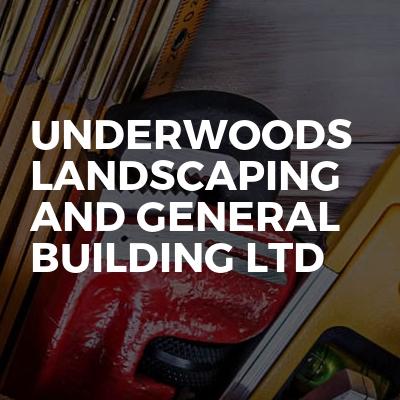Underwoods landscaping and general building ltd