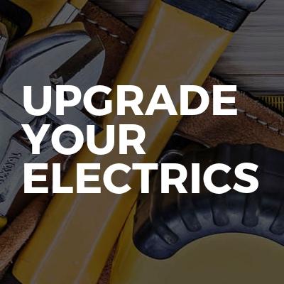 Upgrade Your Electrics