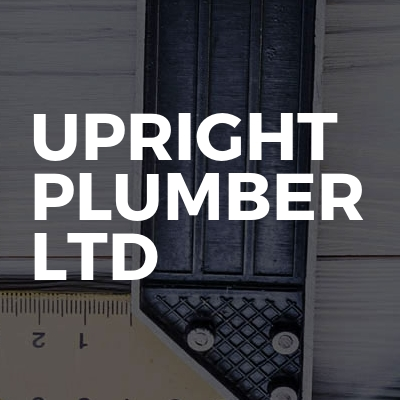 Upright plumber ltd