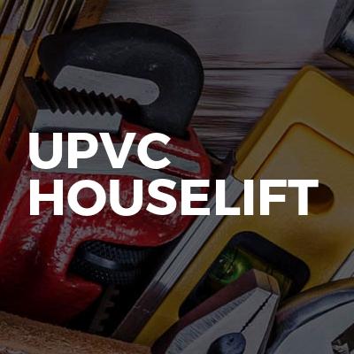 Upvc houselift