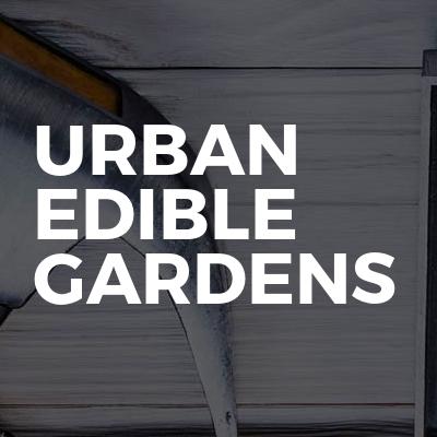 Urban Edible Gardens