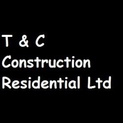 T & C Construction Residential Ltd