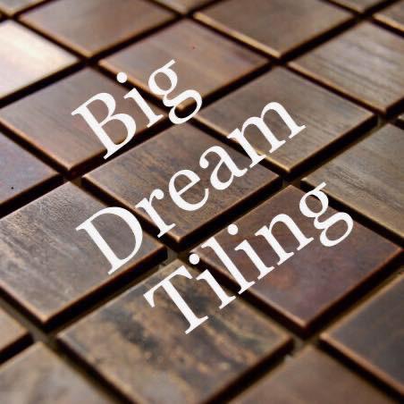 Big Dream Tiling