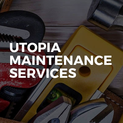 Utopia Maintenance Services