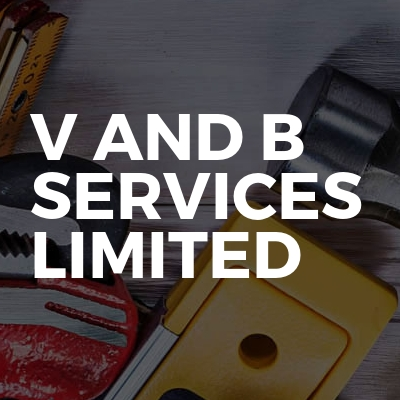 V And B Services Limited