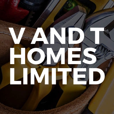 V and T Homes Limited