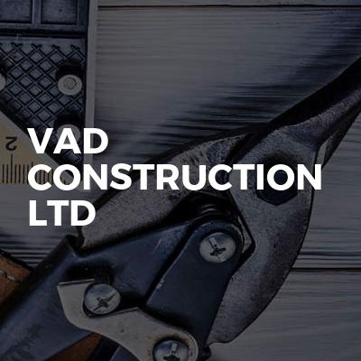 VAD CONSTRUCTION LTD