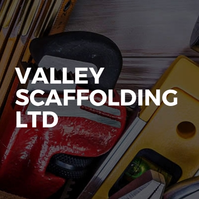 Valley Scaffolding Ltd