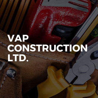 VAP CONSTRUCTION Ltd.