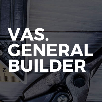 VAS. GENERAL BUILDER