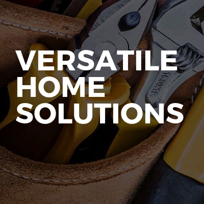 Versatile Home Solutions