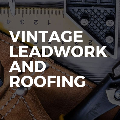 Vintage Leadwork And Roofing