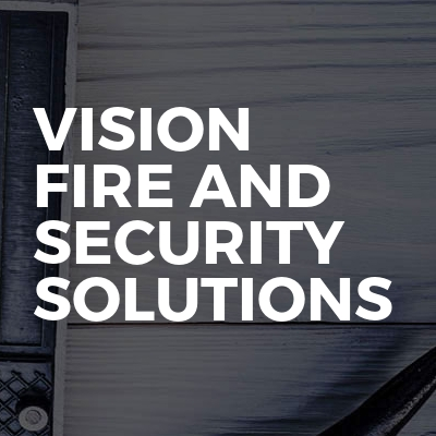 Vision Fire And Security Solutions