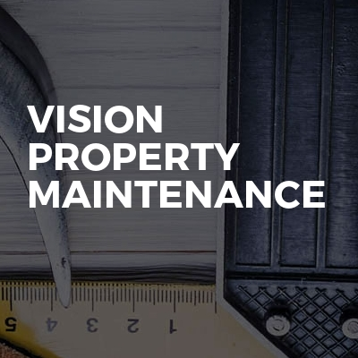 Vision property maintenance