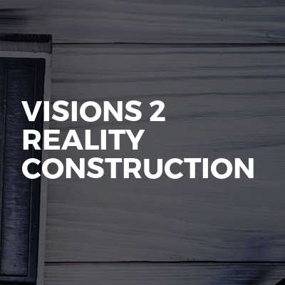 Visions 2 Reality Construction