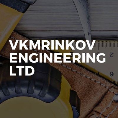 VKMRINKOV ENGINEERING LTD