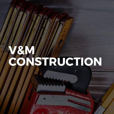 V&M construction