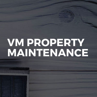 VM Property Maintenance