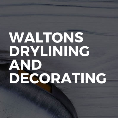 Waltons Drylining And Decorating
