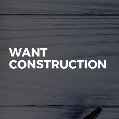 Want construction