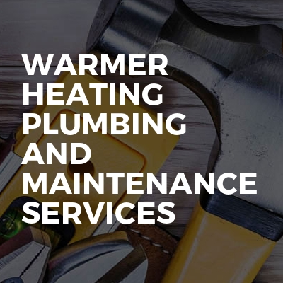 Warmer heating plumbing and maintenance services