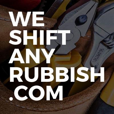 We Shift Any Rubbish .Com