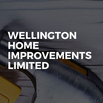 Wellington home improvements limited