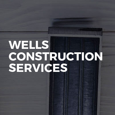Wells construction services