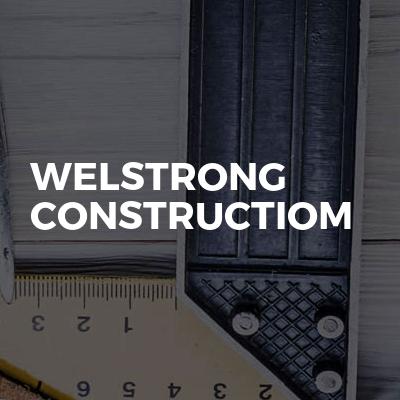 Welstrong constructiom