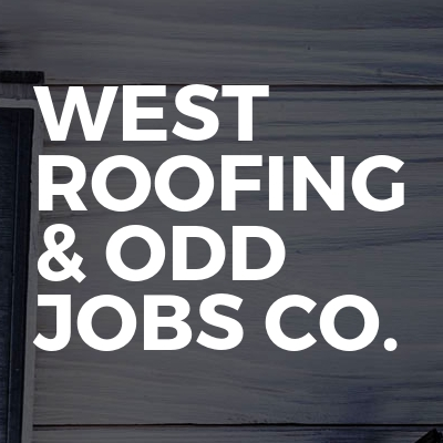 WEST Roofing & Odd Jobs Co.