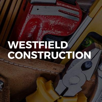 Westfield construction