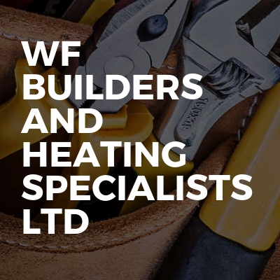 WF Builders and Heating Specialists LTD