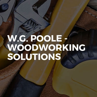 W.G. Poole - Woodworking Solutions