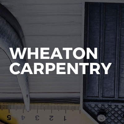 Wheaton Carpentry