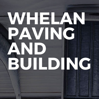 Whelan paving and building