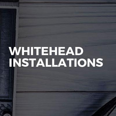 Whitehead Installations