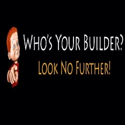 Who's your builder