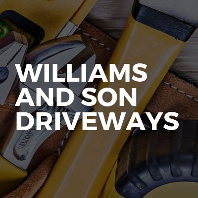 Williams and son driveways