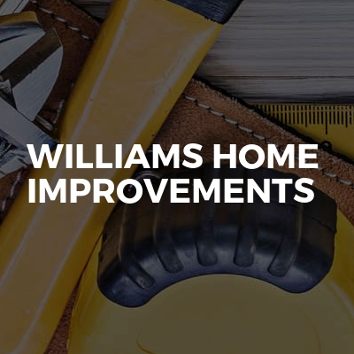 Williams Home Improvements