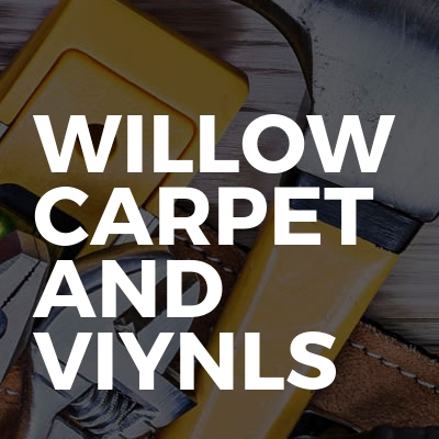 Willow carpet and viynls