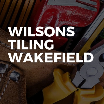 Wilsons Tiling Wakefield