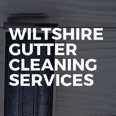Wiltshire Gutter Cleaning Services