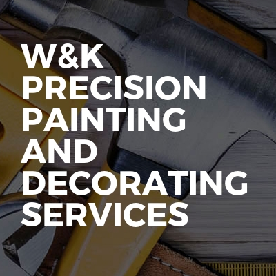 W&K precision painting and decorating services