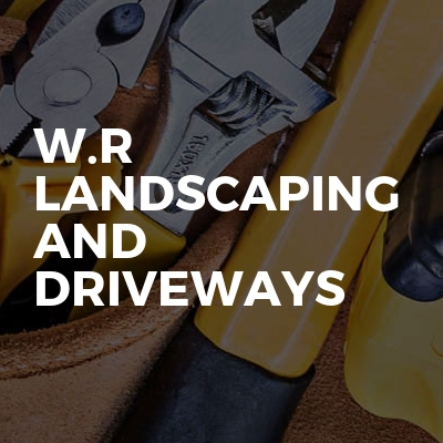 W.R landscaping and driveways
