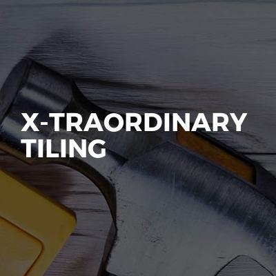 X-Traordinary Tiling