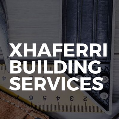 Xhaferri building services